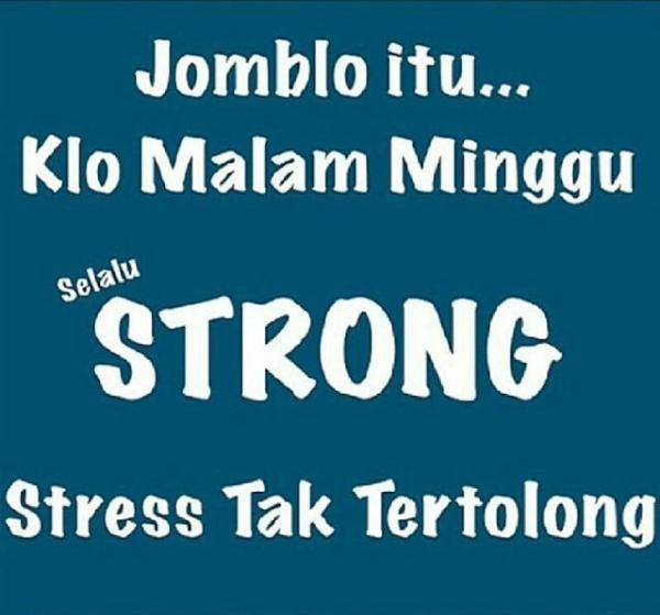 jomblo strong