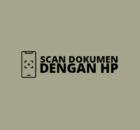 Cara Scan Dokumen Menggunakan HP